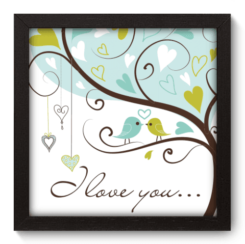 Quadro Decorativo - I Love You - 008qdop