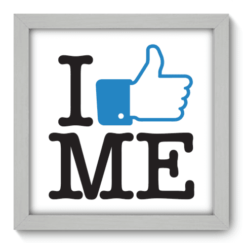 Quadro Decorativo - I Like Me - 009qddb