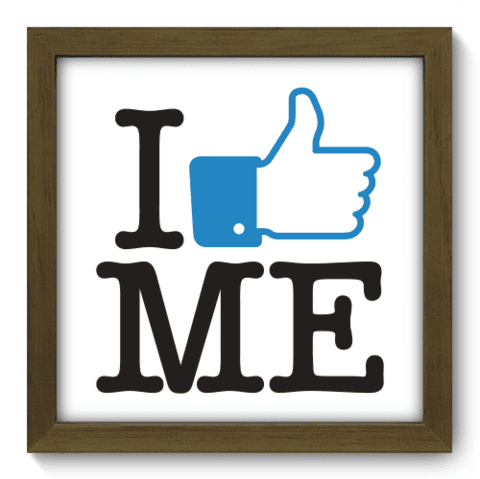 Quadro Decorativo - I Like Me - 009qddm