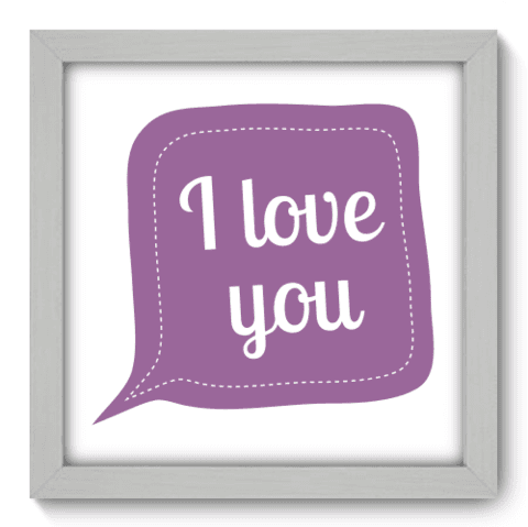 Quadro Decorativo - I love You - 013qdrb