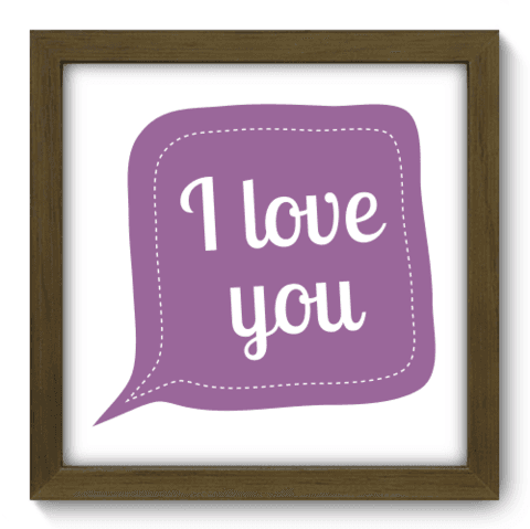 Quadro Decorativo - I love You - 013qdrm