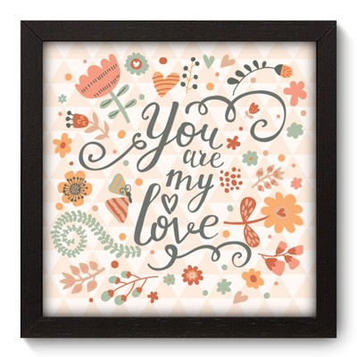 Quadro Decorativo - My Love - 015qdop
