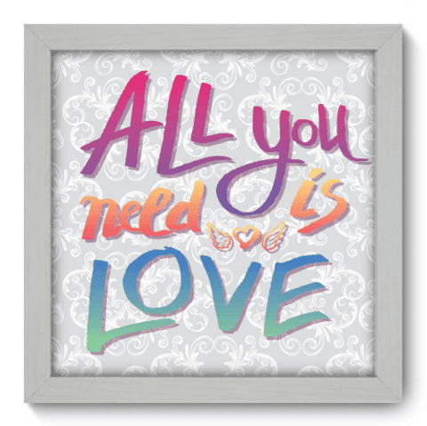 Quadro Decorativo - All you need - 017qdrb