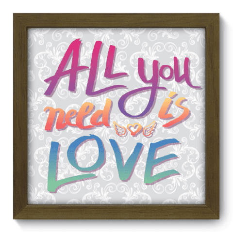 Quadro Decorativo - All you need - 017qdrm