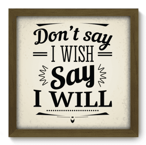 Quadro Decorativo - I Will - 020qdrm