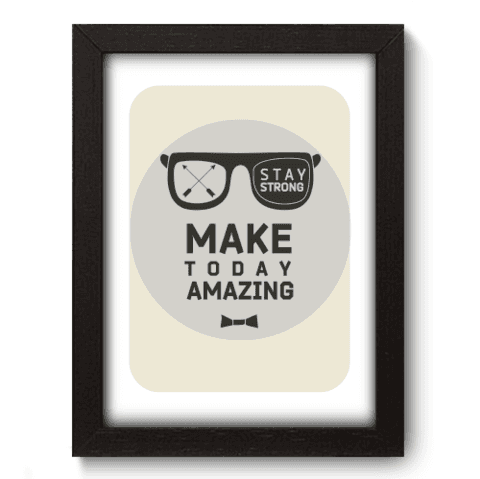 Quadro Decorativo - Make Today - 022qdrp