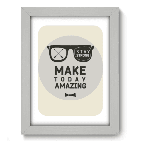 Quadro Decorativo - Make Today - 022qdrb
