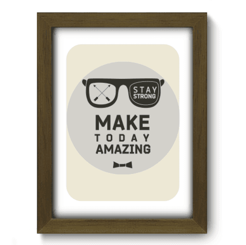 Quadro Decorativo - Make Today - 022qdrm
