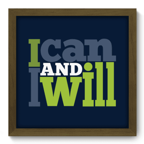 Quadro Decorativo - I Will - 024qdrm