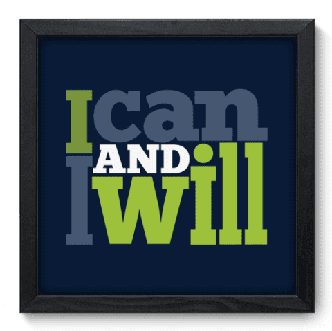 Quadro Decorativo - I Will - 024qdrp