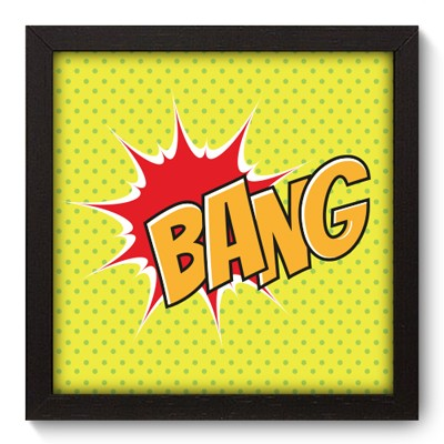 Quadro Decorativo - Bang - 026qdvp