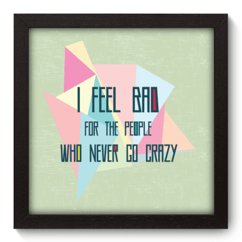 Quadro Decorativo - Go Crazy - 029qdrp