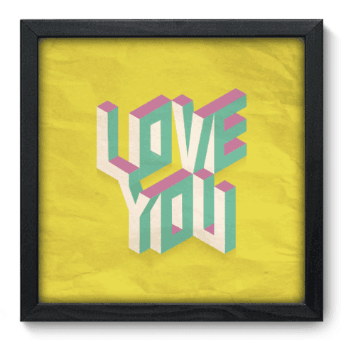 Quadro Decorativo - Love You - 034qdop