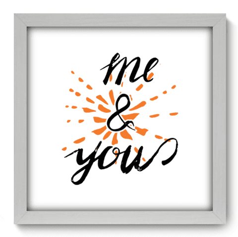 Quadro Decorativo - Me and You - 038qdob