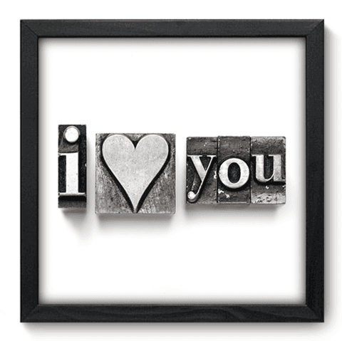 Quadro Decorativo - I Love You - 042qdop