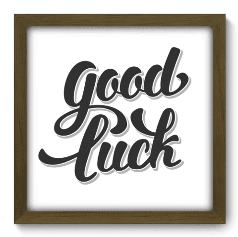 Quadro Decorativo - Good Luck - 057qdrm