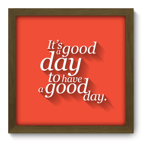 Quadro Decorativo - Good Day - 060qdrm