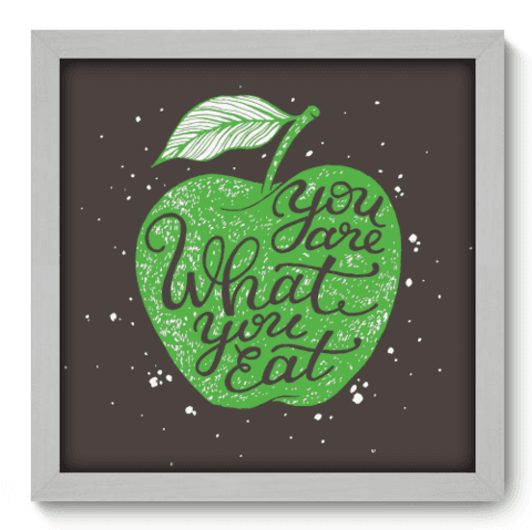 Quadro Decorativo - What You Eat - 064qdrb