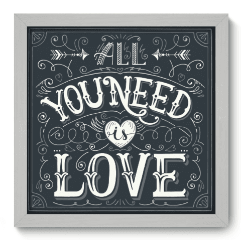 Quadro Decorativo - All You Need - 066qdrb