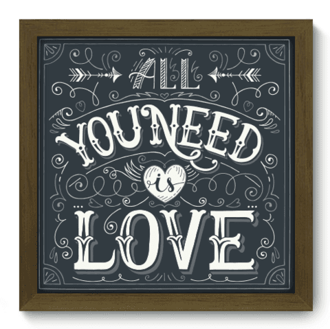 Quadro Decorativo - All You Need - 066qdrm