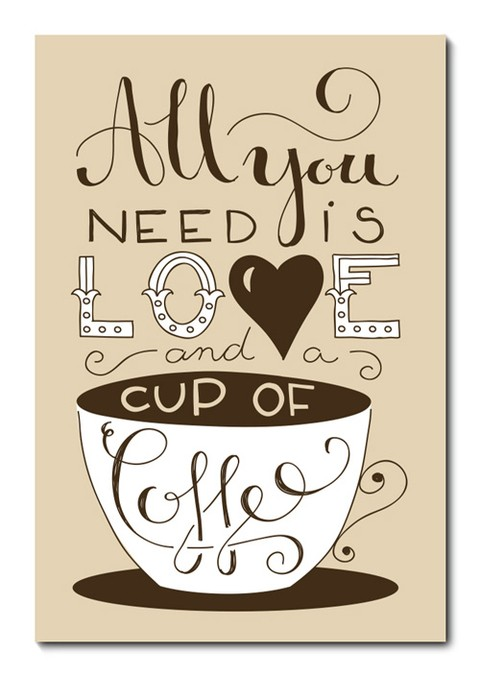 Placa Decorativa - All You Need Is Cup of Coffee  - 0687plmk