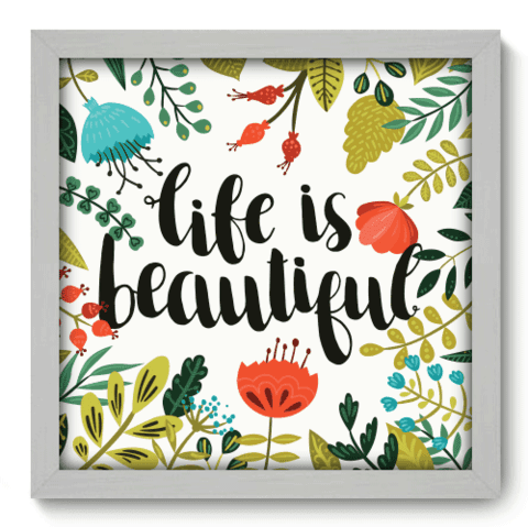 Quadro Decorativo - Life is Beautiful - 068qdrb