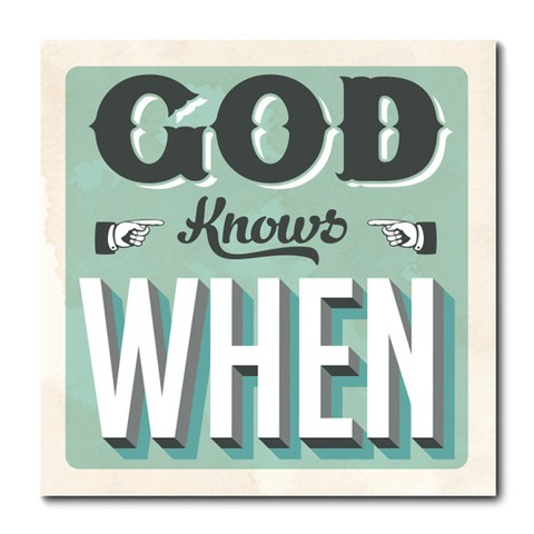 Placa Decorativa - God Knows When - 0754plmk