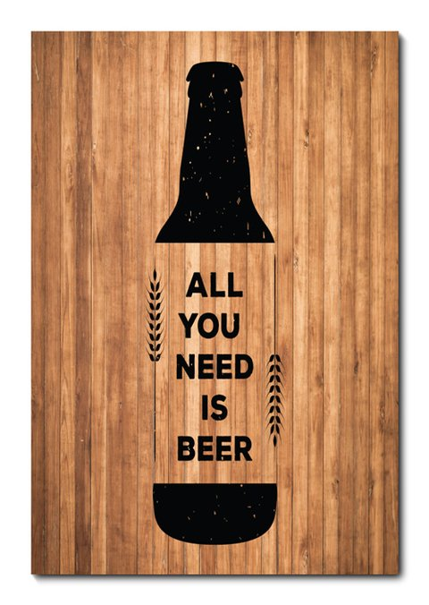 Placa Decorativa - All You Need Is Beer - 0817plmk