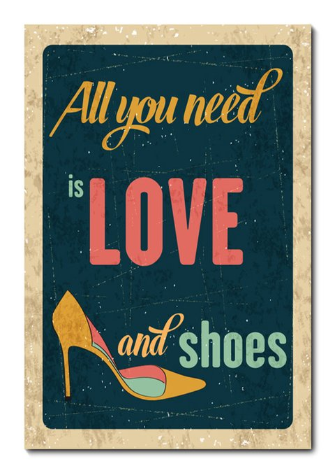 Placa Decorativa - All You Need Is Shoes - 0840plmk