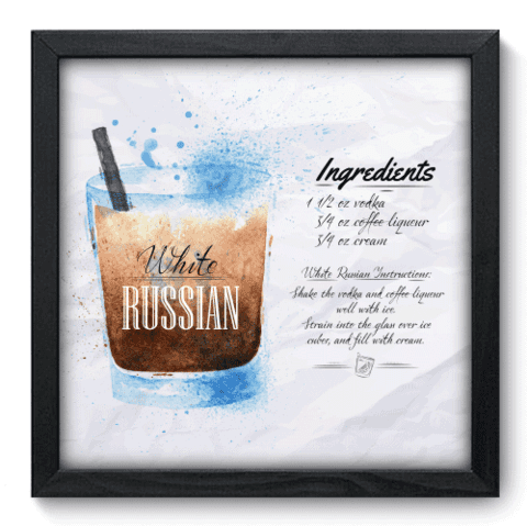 Quadro Decorativo - White Russian - 088qdcp
