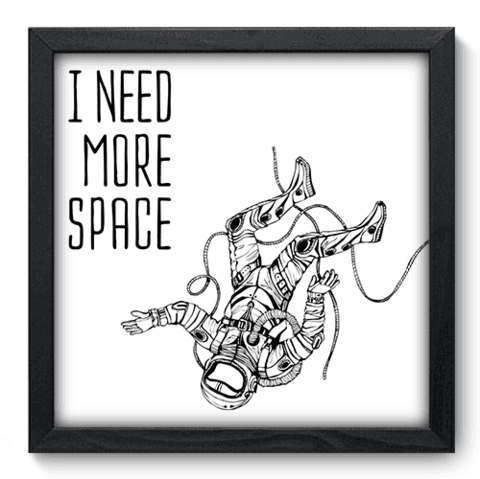 Quadro Decorativo - Need Space - 102qddp