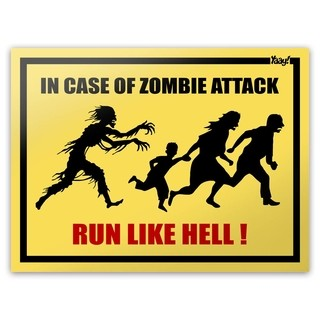 Placa In Case Of Zombie Attack