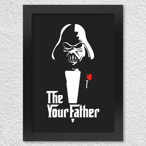 Quadro The Your Father Star Wars