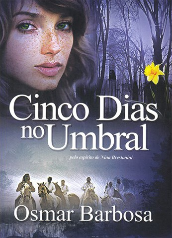 Cinco dias no umbral (Osmar Barbosa)