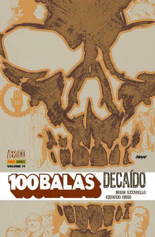 100 Balas Vol. 11 – Decaído, de Brain Azzarello