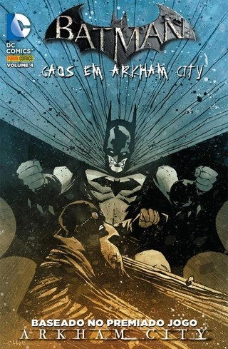 Batman: Caos em Arkham City vol 4