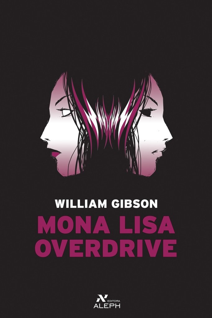 Mona Lisa Overdrive, de William Gibson
