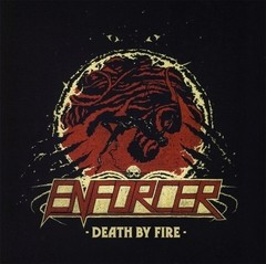 Enforcer - Death By Fire (Nac/Paper Sleeve)