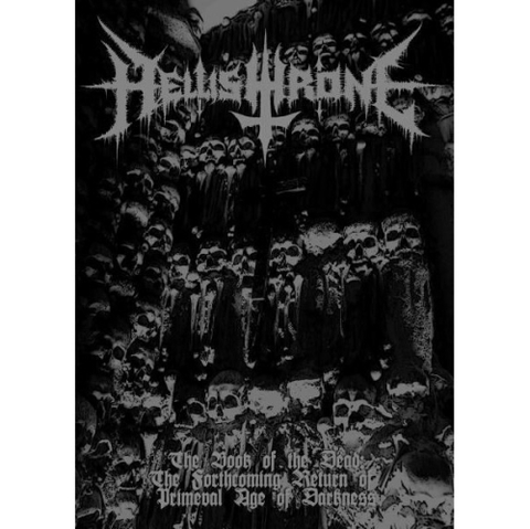 Hellishthrone - The Book Of The Dead: The Forthcoming Return Of Primeval Age Of Darkness (Nac/Livreto A5)