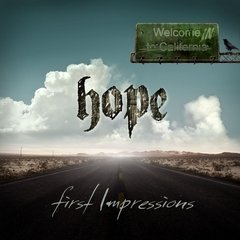 Hope - First Impressions (Nac/Digipack)