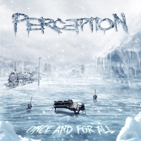 Perception - Once And For All (Nac)