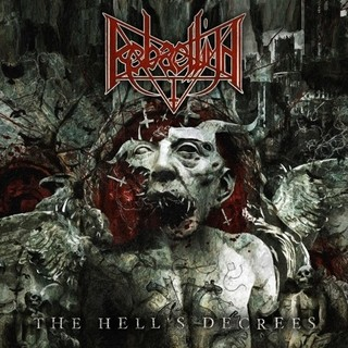 Rebaelliun - The Hell's Decrees (Nac/Digipack)