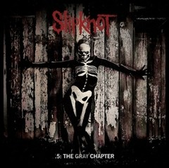 Slipknot - 5: The Gray Chapter (Nac)
