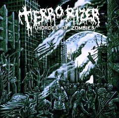 Terrorizer - Hordes Of Zombies (Nac)
