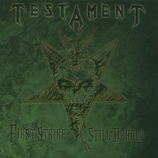 Testament - First Strike Still Deadly (Nac)