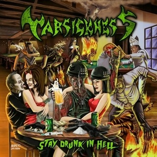 Warsickness - Stay Drunk In Hell (Nac)