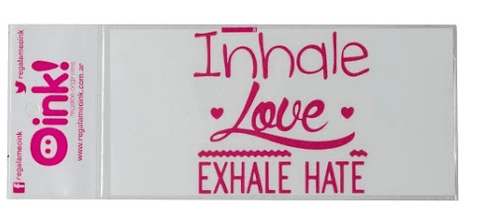 Vinilo Inhale Love Exhale Hate 10x15