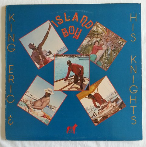 LP King Eric & His Knights - Island Boy (Original Press) [VG+]