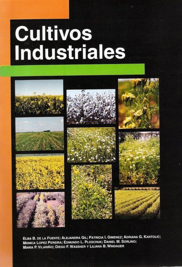CULTIVOS INDUSTRIALES. E. DE LA FUENTE (ed). 2010