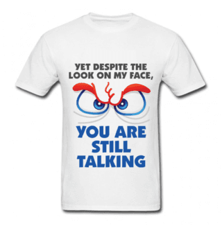 Camiseta Divertida Still Talking